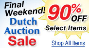 Dutch Auction Sale Final Weekend! Now 90% Off Select Items