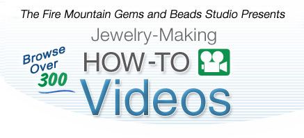 Jewelry-Making Video How-To's
