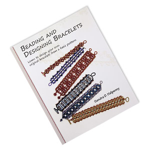book, beading and designing bracelets: learn to design your own original bracelets from a basic pattern by sandra d. halpenny. sold individually.