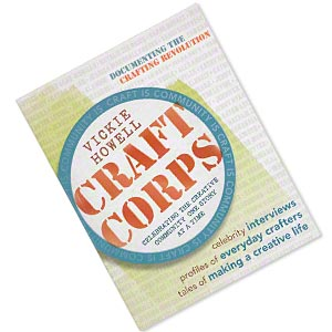book, craft corps: celebrating the creative community one story at a time by vickie howell. sold individually.
