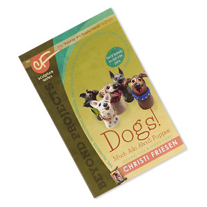 book, dogs!: much ado about puppies - polymer clay  mixed media by christi friesen. sold individually.
